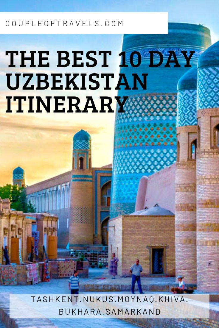The BEST 10-Day Uzbekistan Itinerary
